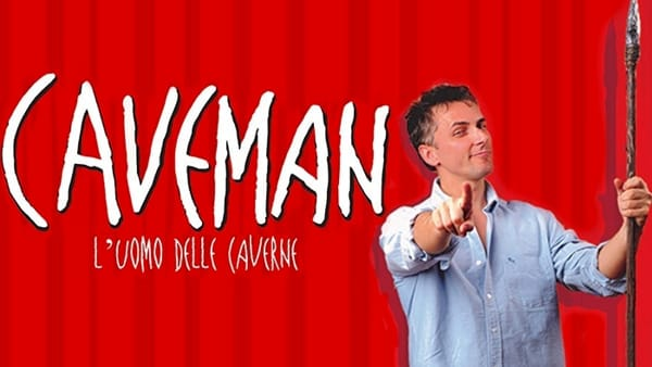 """""""Caveman"""", l'uomo delle caverne: si ride sul rapporto di coppia al teatro Garage"""