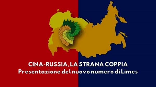 Cina-Russia, la strana coppia: presentazione del nuovo numero di Limes