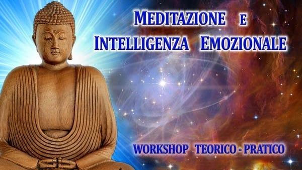 Meditazione e Intelligenza Emozionale: workshop teorico-pratico